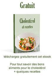 cuisine anti cholesterol de l anti cholestérol naturel