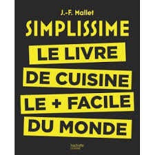 fnac livres cuisine simplissime le livre de cuisine le facile du monde simplissime