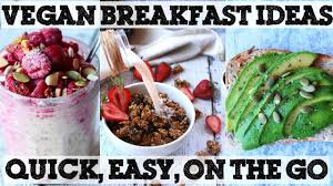 3 quick healthy on the go vegan breakfast ideas oil free youtube