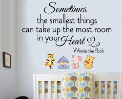 winnie the pooh sometimes the smallest things wall quote winnie the pooh sometimes the smallest things quote wall art vinyl stickers with 4 winnie the pooh characters to apply anywhere on your wall