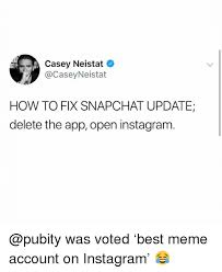 casey neistat how to fix snapchat update delete the app open