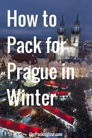 ultimate packing list for prague in winter prague winter