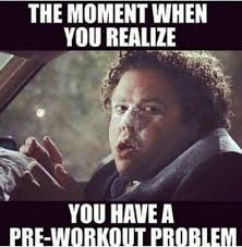 Pre Workout Meme - sports nutrition supplements for fat loss and muscle t nutrition