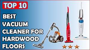 Best Vacuum For Laminate Floors Top 10 Best Vacuum Cleaner For Hardwood Floors Reviews Youtube