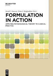 formulation in action applying psychological theory to clinical