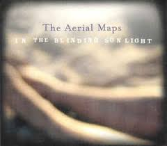 The Blinding Light Lyrics The Aerial Maps In The Blinding Sunlight Cd Album At Discogs