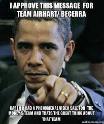 I Approve Meme - i approve this message for team airhart becerra karen b had a