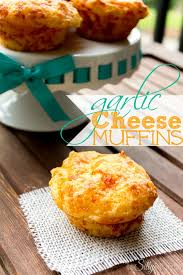 garlic cheese muffins recipe from http thissillygirlslife