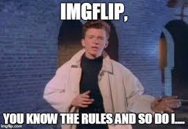 Rick Rolled Meme - rick rolled memes imgflip