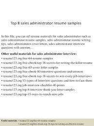 Administrative Resume Template Top 8 Sales Administrator Resume Samples 1 638 Jpg Cb U003d1430038903
