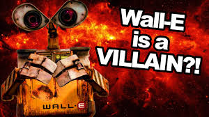 pixar theory wall e is a villain feat t michael martin