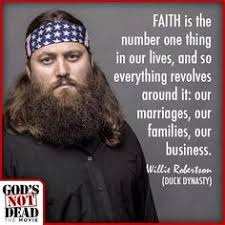 Phil Robertson Memes - willie robertson quotes image quotes at hippoquotes com