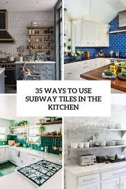 Furniture In The Kitchen 35 Ways To Use Subway Tiles In The Kitchen Digsdigs