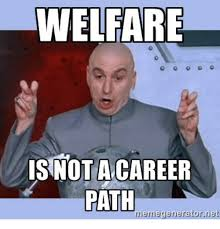 Funniest Meme Pictures - 17 funny welfare meme that make you laugh greetyhunt