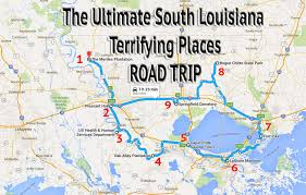 Road Trip Map A Fully Guided Haunted Louisiana Road Trip