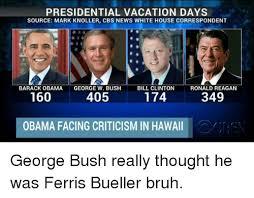 Obama Bill Clinton Meme - presidential vacation days source mark knoller cbs news white house