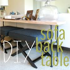 back of couch table i m really into sofa back tables especially if your home has an
