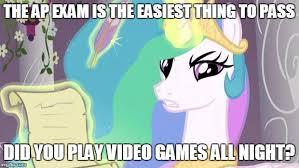 My Little Pony Meme Generator - my little pony you failed the ap exam memes imgflip