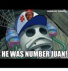 Juan Meme - facebook com themlbmemes he was number juan facebook meme on