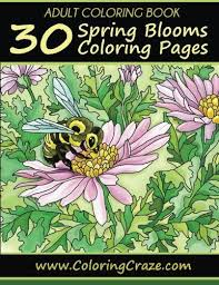 coloring book 30 spring blooms coloring pages coloring