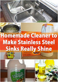 how to get stainless steel sink to shine homemade cleaner to make stainless steel sinks really shine diy