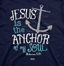 Love Anchors The Soulnautical Anchor - jesus is the anchor of my soul hebrews 6 19 become successful at