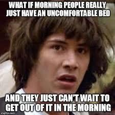 Morning People Meme - th id oip uktif0ki2ov1eyxypdrpawaaaa