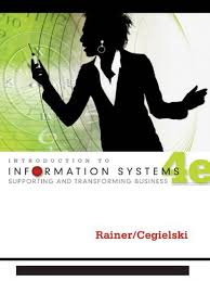 introduction to information systems supporting and transforming