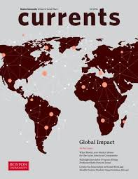 Currents Winter 2015 By Boston Of Social Work Currents Fall 2016 By Boston Of Social Work Issuu