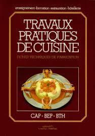 livre de cuisine pdf travaux pratiques de cuisine cap bep bth fiches yves pocart