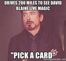 Blaine Meme - david blaine meme 27510 applestory