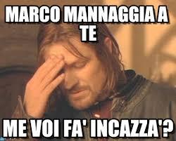 Marco Meme - marco mannaggia a te frustrated boromir meme su memegen
