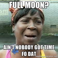 Full Moon Meme - full moon memes image memes at relatably com