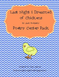 last i dreamed of chickens by prelutsky poetry center pack