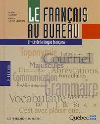au bureau prix office de la langue française le français au bureau mention