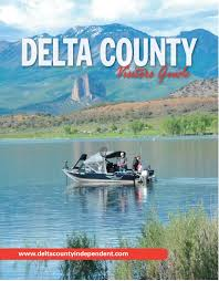 2016 delta county visitor guide by delta county independent issuu