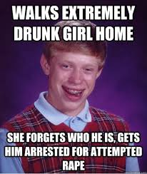 Funny Drunk Girl Memes - walks extremely drunk girl home she forgets who he is gets him