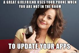 Nagging Girlfriend Meme - 15 signs that you have a great girlfriend