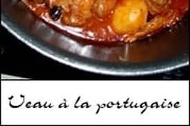 recette de cuisine portugaise facile recette de veau à la portugaise la recette facile