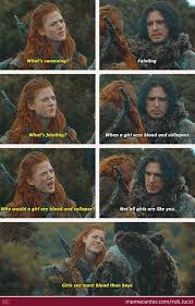 Ygritte Meme - why i love ygritte by rob lucci meme center