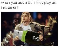 Meme Dj - dj s meme by fridagp memedroid