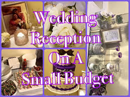 wedding receptions on a budget small wedding reception done for 200 00 on a budget