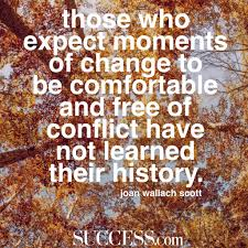 quote about learning from history 21 insightful quotes about embracing change success
