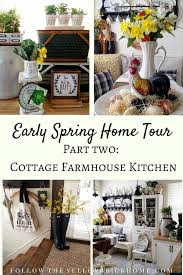 farmhouse kitchen decorating ideas follow the yellow brick home early home tour part two