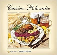 cuisine polonaise cuisine polonaise kuchnia polska wersja francuska 9788374191395