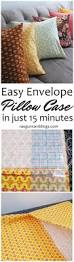 tutorial quick envelope pillow case pillow cases pillows and