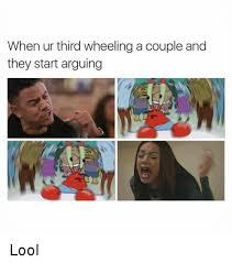 3rd Wheel Meme - 25 best memes about a third wheel a third wheel memes
