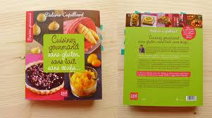 cuisine sans gluten livre cuisinez gourmand livre miss no gluten