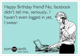 Meme Happy Birthday Card - happy birthday facebook meme d4ec90597cb5253f2ac17c79b5cb9e56 happy