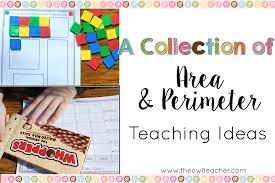 a collection of area and perimeter ideas the owl teacher